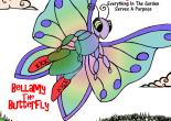 www.dr-nanaplum-amazingbooksforchildren.com Bellamy The Butterfly available on Amazon http://www.amazon.co.uk/Bellamy-Butterfly-Dug-Rosie-Garden/dp/0992618835