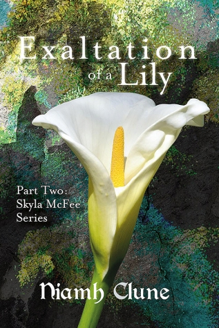 Exaltation of a Lily, Niamh Clune, http://www.amazon.co.uk/Exaltation-Lily-Skyla-McFee-Book-ebook/dp/B00LU91IJC