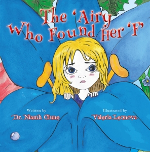 The 'Airy Who Found Her 'F' Bedtime Story about overcoming fear: www.drniamh.co.uk